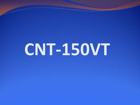 CNT-150VT. Question #1 Your name Question #2 Your computer number ##