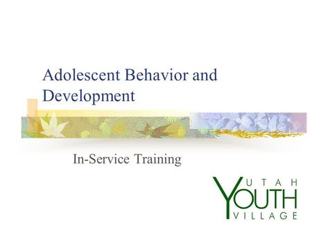 Adolescent Behavior and Development