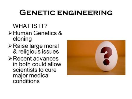 arguments against genetic engineering essay