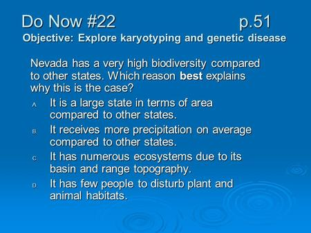 Do Now #22 p.51 Objective: Explore karyotyping and genetic disease