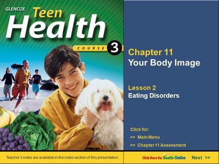 Chapter 11 Your Body Image Lesson 2 Eating Disorders Next >>
