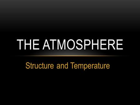 Structure and Temperature