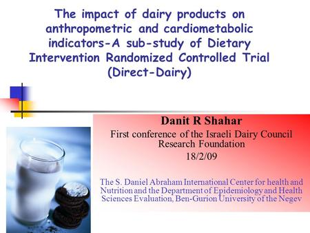 The impact of dairy products on anthropometric and cardiometabolic indicators-A sub-study of Dietary Intervention Randomized Controlled Trial (Direct-Dairy)