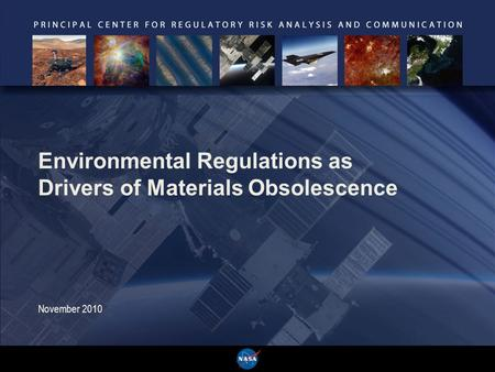 Environmental Regulations as Drivers of Materials Obsolescence November 2010.