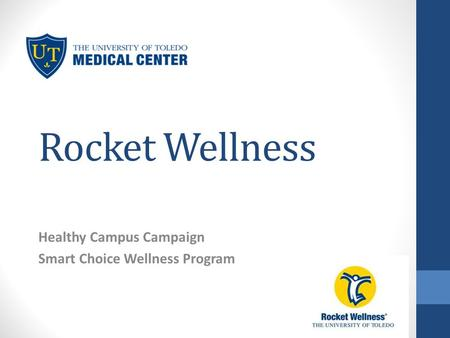 Rocket Wellness Healthy Campus Campaign Smart Choice Wellness Program.
