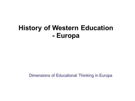 Historical foundation of curriculum ppt