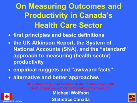 1 8/25/2015 17:14 LifePaths On Measuring Outcomes and Productivity in Canada's Health Care Sector  first principles and basic definitions  the UK Atkinson.