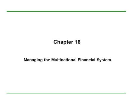 16.A Multinational Financial System (1)