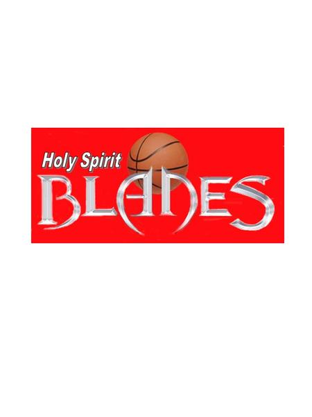 Holy Spirit Blades - Pee Wee 2 Head Coach – Joe Rodriguez Assistant Coach – Tony Catzoela (210) 426-7294 Assistant Coach – Omar Enriquez.