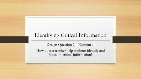 Identifying Critical Information
