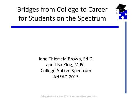 Bridges from College to Career for Students on the Spectrum