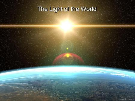 The Light of the World. 2 Daniel 11 36 Then the king shall do according to his own will: he shall exalt and magnify himself above every god, shall speak.