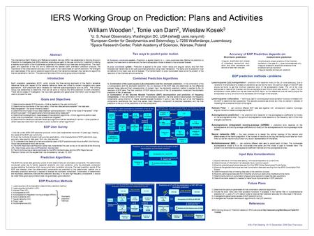 Abstract The International Earth Rotation and Reference Systems Service (IERS) has established a Working Group on Prediction to investigate what IERS prediction.