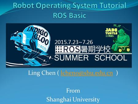 Robot Operating System Tutorial ROS Basic