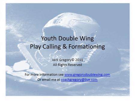 Youth Double Wing Play Calling & Formationing