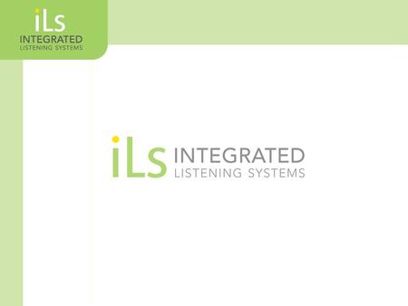 What is iLs? How does iLs work? Equipment Summary Program Structure Supporting Research Summary Overview.