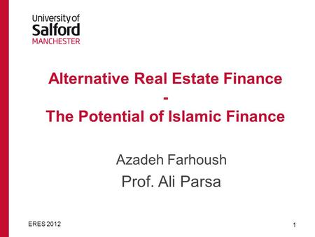 Alternative Real Estate Finance - The Potential of Islamic Finance