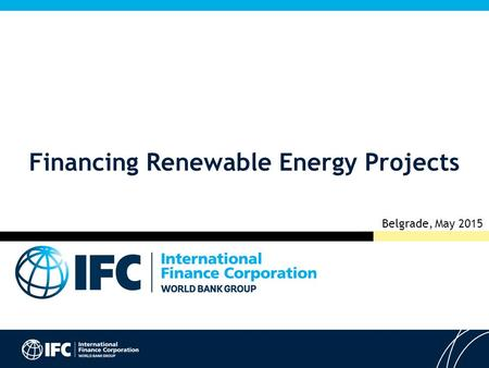 Financing Renewable Energy Projects Belgrade, May 2015.