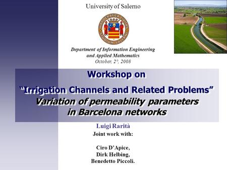"Workshop on ""Irrigation Channels and Related Problems"" Variation of permeability parameters in Barcelona networks Workshop on ""Irrigation Channels and."