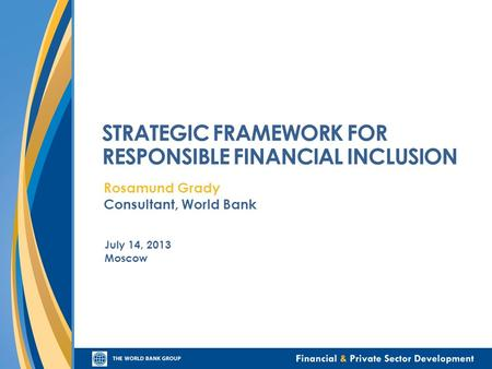 STRATEGIC FRAMEWORK FOR RESPONSIBLE FINANCIAL INCLUSION