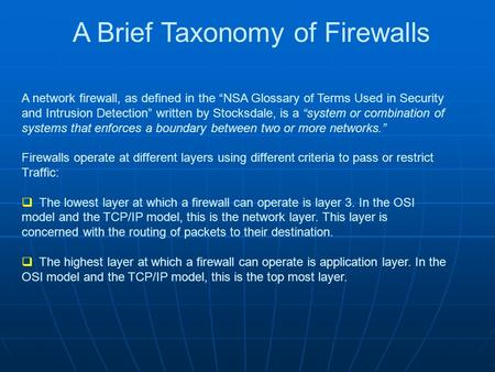 A Brief Taxonomy of Firewalls