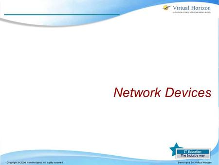 Network Devices 1.