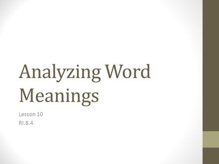 Analyzing Word Meanings