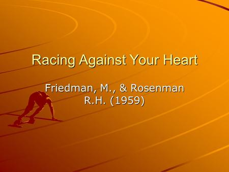 Racing Against Your Heart