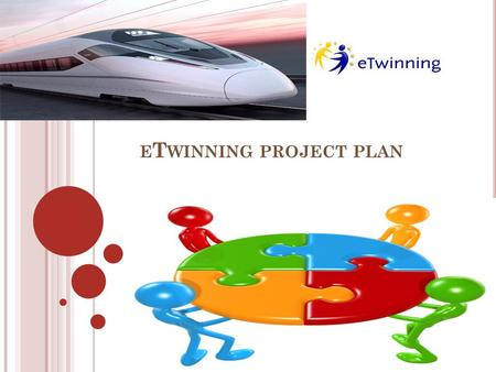 E T WINNING PROJECT PLAN. N AME OF THE PROJECT : The next Station is EUROPA.