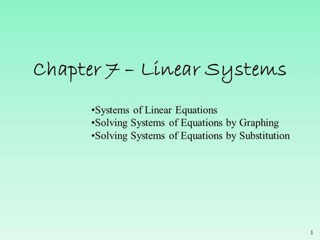Chapter 7 – Linear Systems