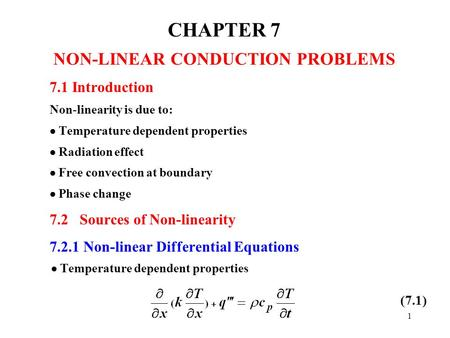 CHAPTER 7 NON-LINEAR CONDUCTION PROBLEMS