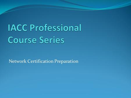Network Certification Preparation. Module - 2 Types of cables Bridging and Switching Network segments using bridges, switches and routers Different types.