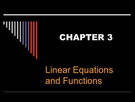 Linear Equations and Functions