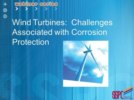 Wind Turbines: Challenges Associated with Corrosion Protection.