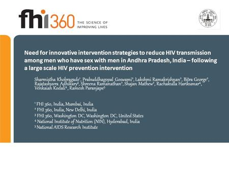 Need for innovative intervention strategies to reduce HIV transmission among men who have sex with men in Andhra Pradesh, India – following a large scale.