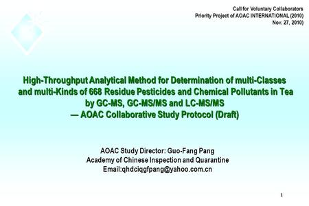 1 High-Throughput Analytical Method for Determination of multi-Classes and multi-Kinds of 668 Residue Pesticides and Chemical Pollutants in Tea by GC-<strong>MS</strong>,