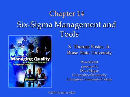 Six-Sigma Management and Tools