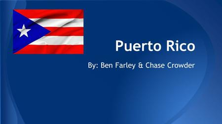 Puerto Rico By: Ben Farley & Chase Crowder. ● Population- 3.667 million (2012) ● Economic Resources- copper and nickel, sand and gravel, coffee, and electronic.