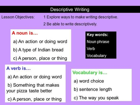 friday monday dlt commas in a series use commas to  descriptive writing lesson objectives 1 explore ways to make writing descriptive 2 be able