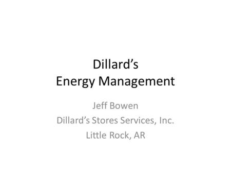 Dillard's Energy Management