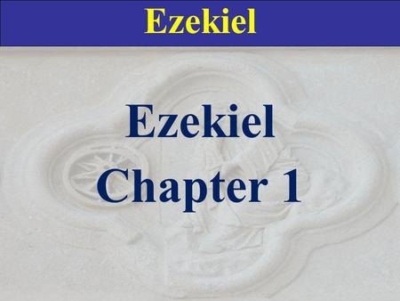 Ezekiel Chapter 1. Ezekiel 1:1 A Circumstances of the vision (1:1-3) B Divine confrontation: the chariot's approach (1:4-28) C Introductory word (2:1-2)
