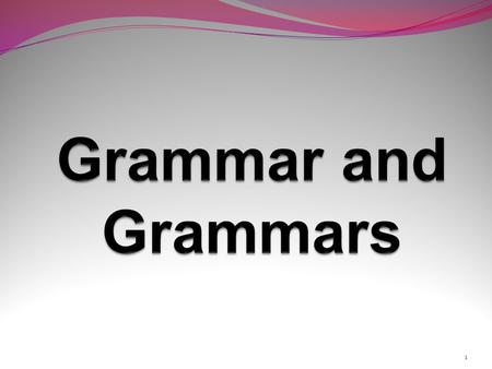 1. Introduction Which rules to describe Form and Function Type versus Token 2 Discourse Grammar Appreciation.