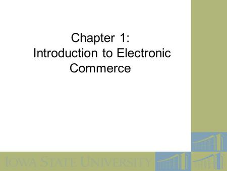 Chapter 1: Introduction to Electronic Commerce. 2 Objectives In this chapter, you will learn about: What electronic commerce is and how it is experiencing.