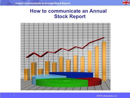 How to communicate an Annual Stock Report