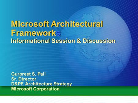 Microsoft Architectural Frameworks Informational Session & Discussion