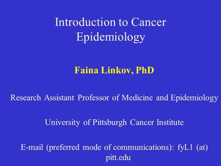 Introduction to Cancer Epidemiology