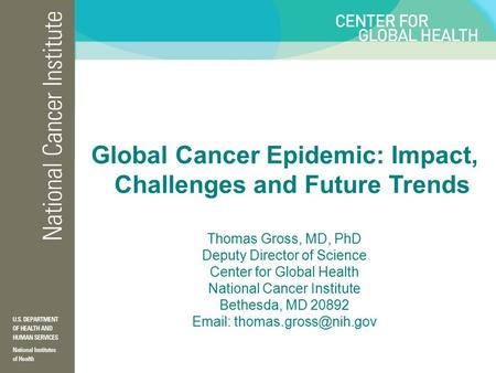 Global Cancer Epidemic: Impact, Challenges and Future Trends