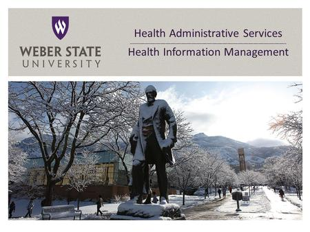 Health Administrative Services Health Information Management Health Administrative Services __________________________________________________________________________________________.