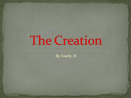 By Emily H. On day 1 God created the first part of his 7 day creation. Which was dividing light from dark and creating. Which created night and day.