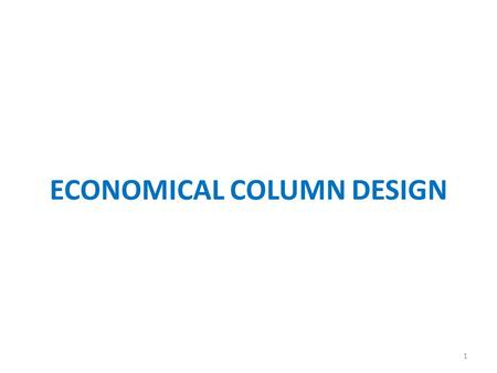 ECONOMICAL COLUMN DESIGN